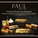 Gustă un dessert a la francaise în brutăriile PAUL, din partea casei